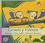 img - for COL.CUENTOS DE COLORES-Carmela y val book / textbook / text book