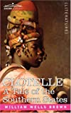 Clotelle, or A Tale of the Southern States by William Wells Brown