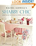Shabby Chic: Sumptuous Settings And O...