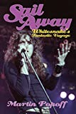 Sail Away: Whitesnake's Fantastic Voyage (English Edition)