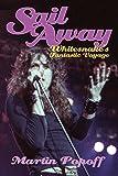 Sail Away: Whitesnake's Fantastic Voyage (English Edition)
