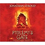 Ptolemy's Gate: The Bartimaeus Trilogy, Book 3 (       ABRIDGED) by Jonathan Stroud Narrated by Steven Pacey