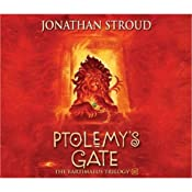 Ptolemy's Gate: The Bartimaeus Trilogy, Book 3 (Unabridged) | Jonathan Stroud