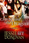 Sacrificed to the Dragon: Boxed Set (...