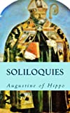 Soliloquies (1490412069) by Augustine of Hippo