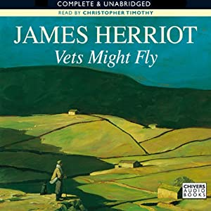 Vets Might Fly | [James Herriot]