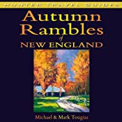 Autumn Rambles: New England | [Michael Tougias, Mark Tougias]