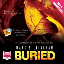 Buried: A Tom Thorne Novel Audiobook by Mark Billingham Narrated by Paul Thornley