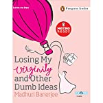 Losing My Virginity | Madhuri Banerjee
