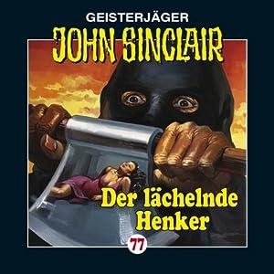 Der lächelnde Henker (John Sinclair 77) Hörspiel