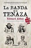 Image of La banda de la tenaza / The Monkey Wrench Gang (Spanish Edition)