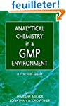 Analytical Chemistry in a GMP Environ...