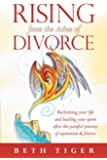 Rising from the Ashes of Divorce: Book 1 of the Flying Solo Series