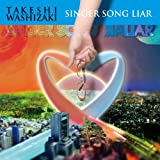 Singer Song Liar�h�茒�ɂ��