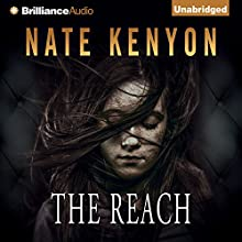 The Reach (       UNABRIDGED) by Nate Kenyon Narrated by Tim Lundeen