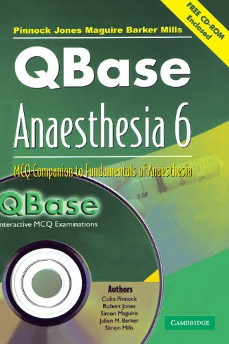 QBase Anaesthesia: Volume 6, MCQ Companion to Fundamentals of Anaesthesia, Paperback: MCQ Companion to Fundamentals of Anaesthesia v. 6