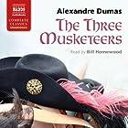 The Three Musketeers Hörbuch von Alexandre Dumas Gesprochen von: Bill Homewood