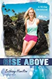 Soul Surfer Series/Rise Above: A 90-Day Devotional