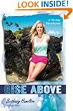 Rise Above: A 90-Day Devotional (Soul Surfer Series)