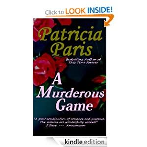 Free Kindle Book: A Murderous Game, by Patricia Paris, S.M. Ray