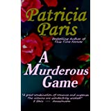 A Murderous Game ~ Patricia Paris