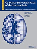 Co-Planar Stereotaxic Atlas of the Human Brain: 3-D Proportional System: An Approach to Cerebral Imaging