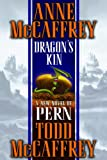 img - for Dragon's Kin (Pern) book / textbook / text book