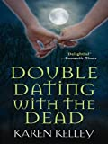 img - for Double Dating With The Dead book / textbook / text book