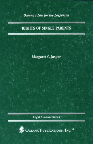 Rights of Single Parents (Oceana's Legal Almanac Series  Law for the Layperson)
