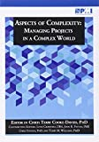 img - for Aspects of Complexity: Managing Projects in a Complex World book / textbook / text book
