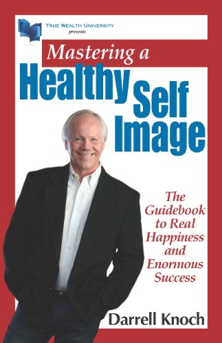 Mastering a Healthy Self Image