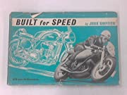 BUILT FOR SPEED: TWENTY-FOUR MOTORCYCLES OF…