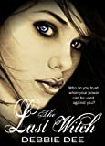 The Last Witch (Incenaga Trilogy Book 1)