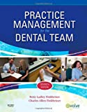 Practice Management for the Dental Team, 7e