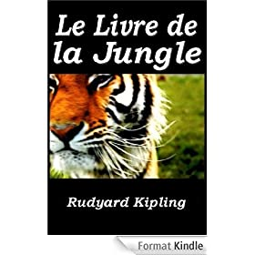 Le Livre de la jungle (Illustrated)