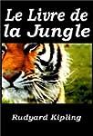 Le Livre de la jungle (Illustrated)