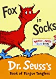 Fox in Socks: Dr. Seuss's Book of Tongue Tanglers (Bright and Early Board Books)
