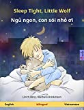 Sleep Tight, Little Wolf - Ngủ ngon, con sói nhỏ ơi  Bilingual children's book (English - Vietnamese) (www childrens-books-bilingual com)