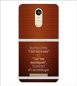 PrintDhaba Quote D-1320 Back Case Cover for XIAOMI REDMI NOTE 3 MEDIATEK (Multi-Coloured)