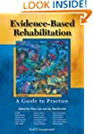 Evidence-Based Rehabilitation: A Guid...