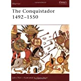 "The Conquistador: 1492-1550 (Warrior)von ""John Pohl"""