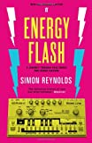 Energy Flash (0571289134) by Simon Reynolds
