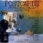 Postcards: World Music for Male Chorus