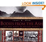 Bodies From the Ash: Life and Death in Ancient Pompeii