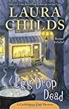 Egg Drop Dead <br>(A Cackleberry Club Mystery)	 by  Laura Childs in stock, buy online here