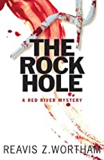 The Rock Hole: A Red River Mystery (Red River Mysteries)