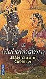 echange, troc Jean-Claude Carrière - Le mahabharata