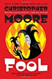 Fool: A Novel (0060590327) by Moore, Christopher