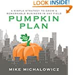 The Pumpkin Plan: A Simple Strategy t...