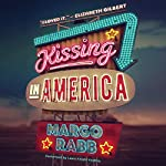 Kissing in America | Margo Rabb